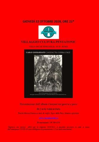 """Giovedì 22 ottobre 2020, a Roma, presso il Villaggio Cultura Pentatonic, presentazione dell'album di Carlo Ghirardato """"Canzoni tra guerra e pace"""""""