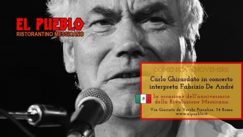 "8 novembre 2020, a ""El Pueblo"" Concerto di Carlo Ghirardato, sensibile interprete della musica del rivoluzionario Fabrizio De André"