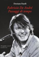 """PRESENTAZIONE DEL LIBRO """"FABRIZIO DE ANDRÈ. PASSAGGI DI TEMPO"""" DI DORIANO FASOLI"""